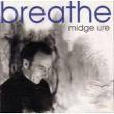 Midge Ure Breathe Midge Ure Breathe 1996