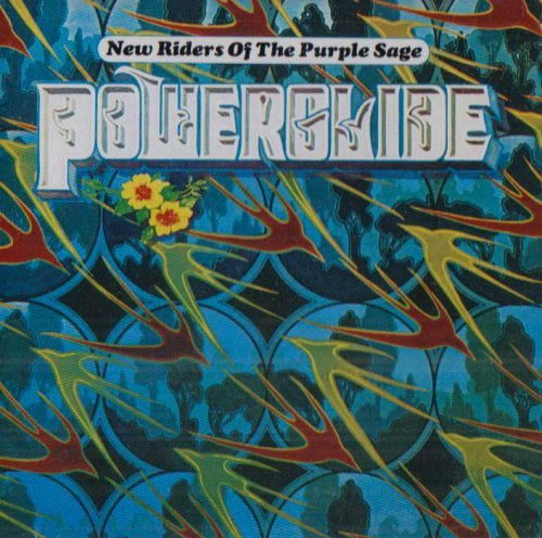 New Riders Of The Purple Sage - Powerglide