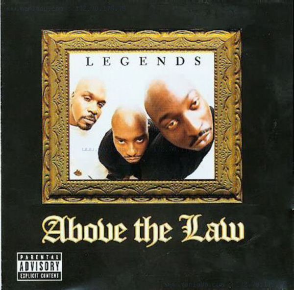 Above The Law - Legends (1998)[INFO]