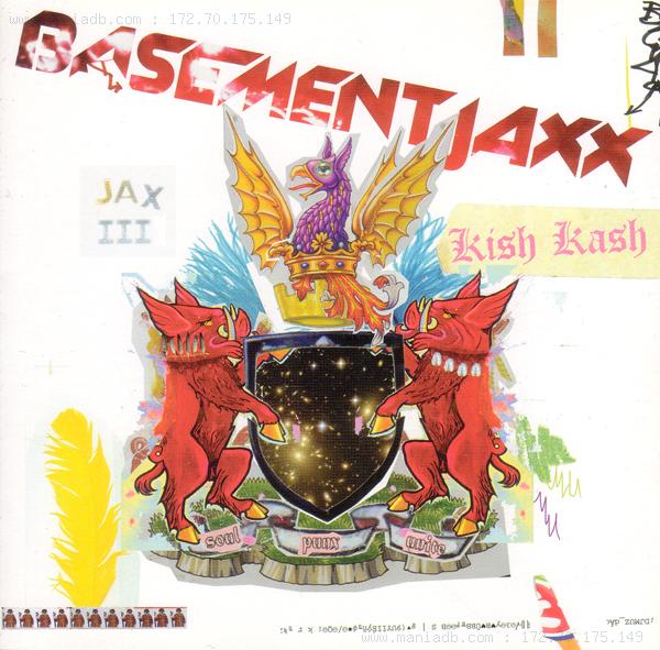basement jaxx kish kash 2003 by basement jaxx on maniadb