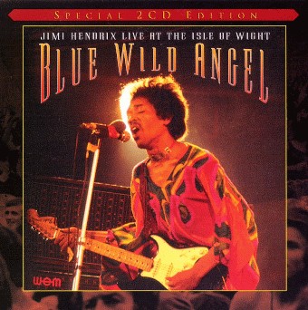 Blue Wild Angel: Live at the Isle of Wight (2002)