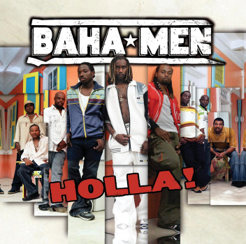 Baha Men - Holla