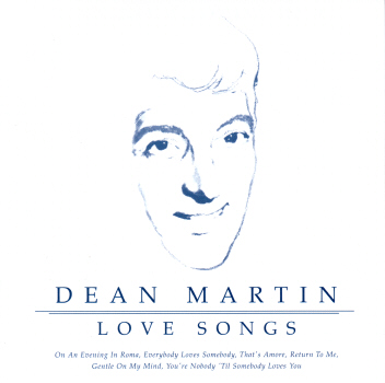 Dean Martin - Love Songs