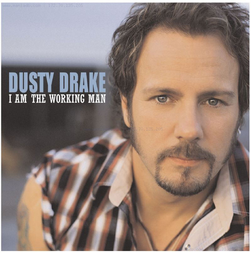 Dusty Drake �� I Am The Working...
