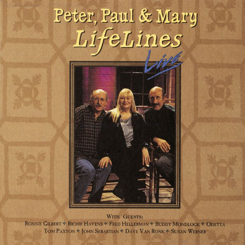 Peter Paul Mary Lifelines