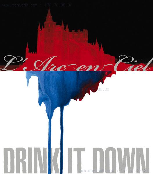 larc en ciel drink it down
