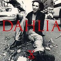 X Japan   Dahlia | músicas