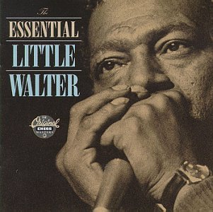 Little Walter - The Essential Little Walter (disc 1)
