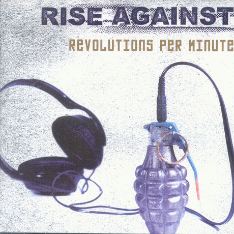 Rise Against : Revolutions Per Minute (2003, Fat Wreck Chords)