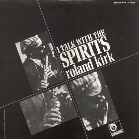 Roland Kirk I Talk With The Spirits