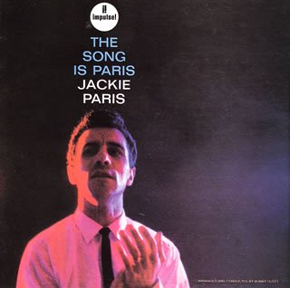 Jackie Paris - The Song is Paris album cover