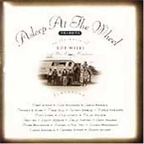 Asleep At The Wheel : Tribute To The Music of Bob Wills [tribute] (1993,