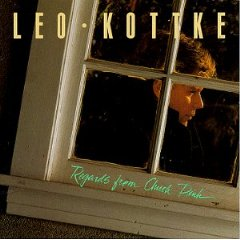 Leo Kottke - Regards From Chuck Pink