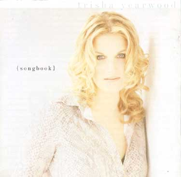 Trisha Yearwood : (Songbook) A Collection Of Hits [best] (1997, MCA Records)