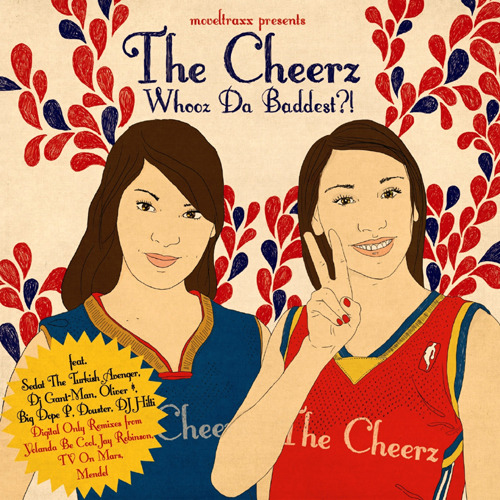 Cheerz, The - Whooz Da Baddest ?! EP