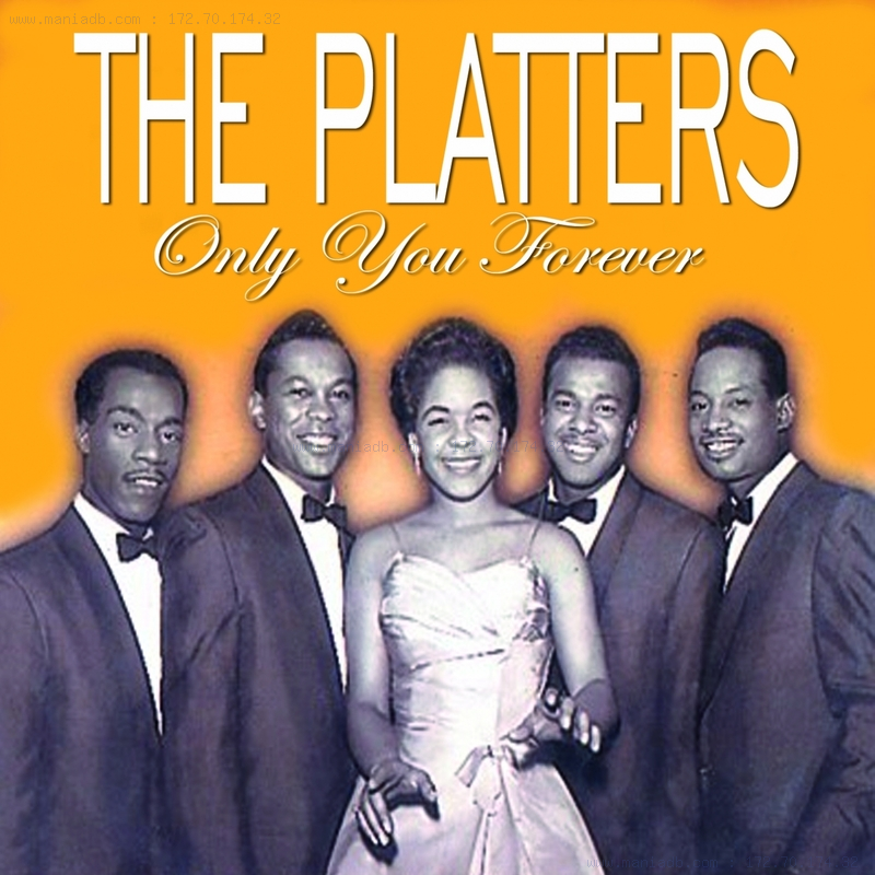 The Platters - Only You Forever (2010) :: maniadb.