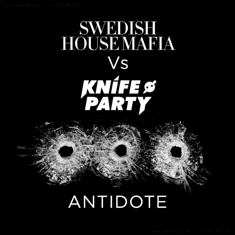 Knife Party Antidote Knife Party Antidote