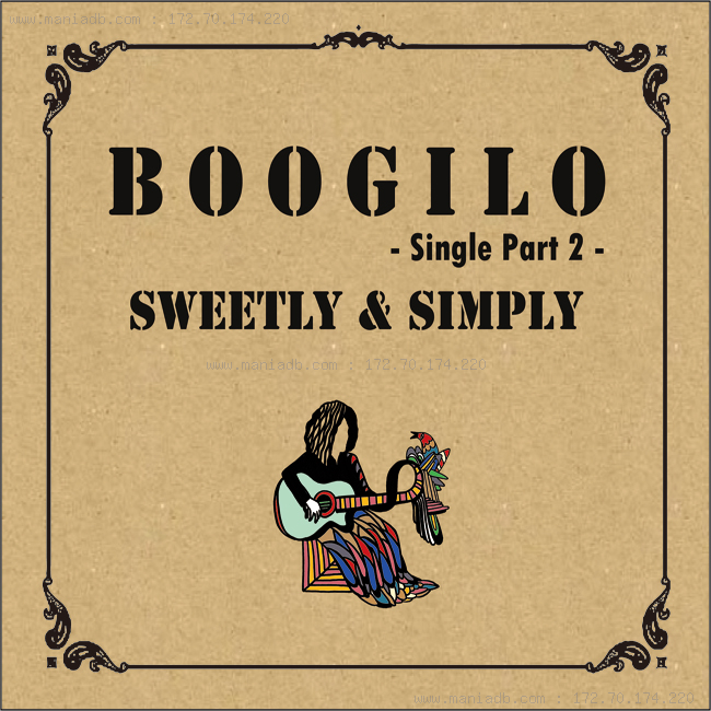 Boogilo Sweetly Simply Single Part 2 Digital Single