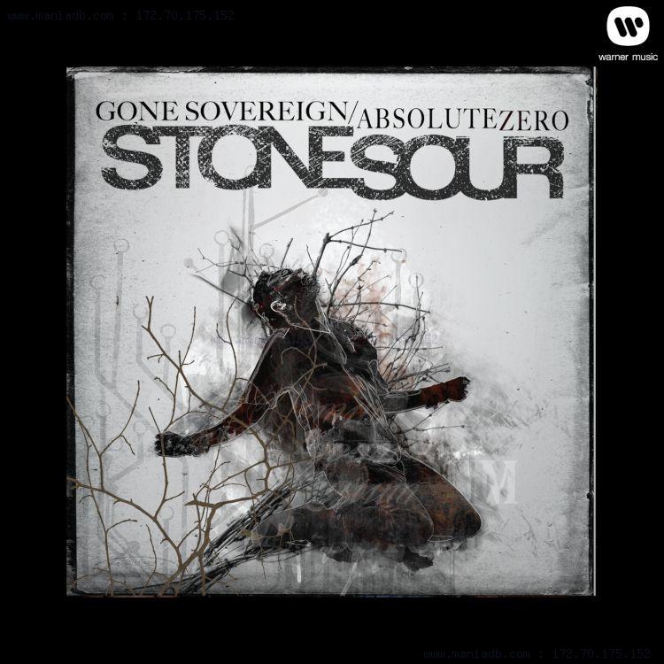 Stone Sour - Gone Sovereign / Absolute Zero [single] (2012, WEA