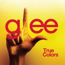 Glee Cast - True Colors [single] (2009) by Glee Cast (보컬) on ...